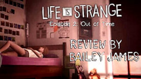 Life Is Strange Episode 2: Out of Time - Review
