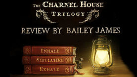 The Charnel House Trilogy Review