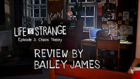 Life Is Strange Episode 3: Chaos Theory - Review