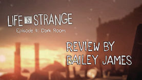 Life Is Strange Episode 4: Dark Room - Review