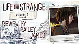Life is Strange Episode 5: Polarized - Review