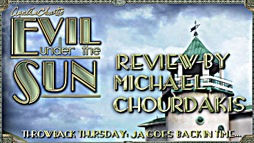 Throwback Thursday - Agatha Christie: Evil Under the Sun - Review 1 of 2
