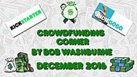 Crowdfunding Corner - December 2016