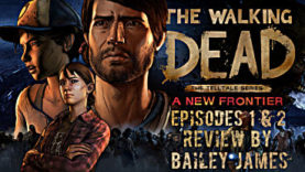 The Walking Dead: A New Frontier Episodes 1 & 2 Review
