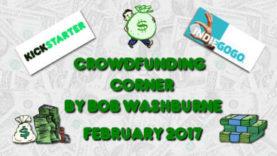 Crowdfunding Corner - February 2017