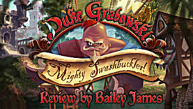 Duke Grabowski, Mighty Swashbuckler Review