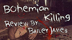 Bohemian Killing Review
