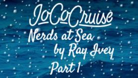 JoCo Cruise: Nerds at Sea Part 1