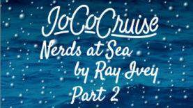 JoCo Cruise: Nerds at Sea Part 2