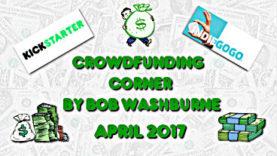 Crowdfunding Corner - April 2017