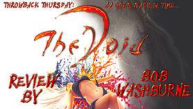 Throwback Thursday: The Void