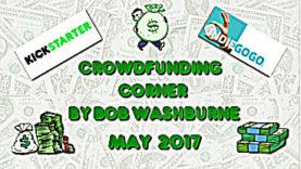 Crowdfunding Corner - May 2017