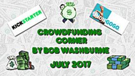Crowdfunding Corner - July 2017