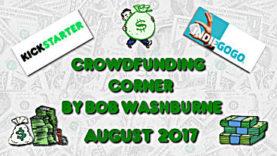 Crowdfunding Corner - August 2017