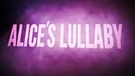 Alice's Lullaby...aka Albino Lullaby Episode 2...to Launch March 22, 2018