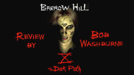 Barrow Hill: The Dark Path Review