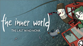 The Inner World - The Last Wind Monk Will Blow Over to iOS and Android on November 22nd