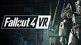 Fallout 4 VR Has Arrived for HTC Vive