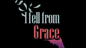 I fell from Grace to Drops Into Released Status December 20th on Windows