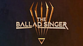 The Ballad Singer is Now Appearing on Kickstarter and IndieGoGo