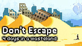 Don't Escape: 4 Days in a Wasteland Will Break Free This Year