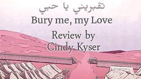 Bury Me, My Love Review