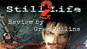 Throwback Thursday - Still Life 2 Review