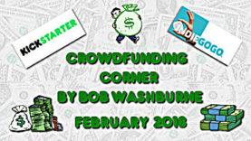 Crowdfunding Corner – February 2018