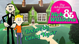 The Adventures of Nick & Willikins Review