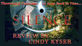 Throwback Thursday - Silence Review