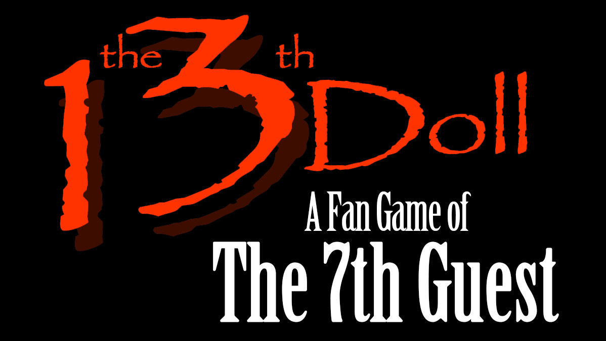 Horror Adventure The 13th Doll: A Fan Game of The 7th Guest is to Arrive October 31, 2018