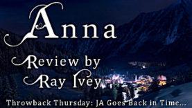 Throwback Thursday - Anna