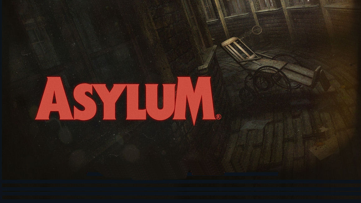 Remember Asylum? Well, it's still happening. Honest.