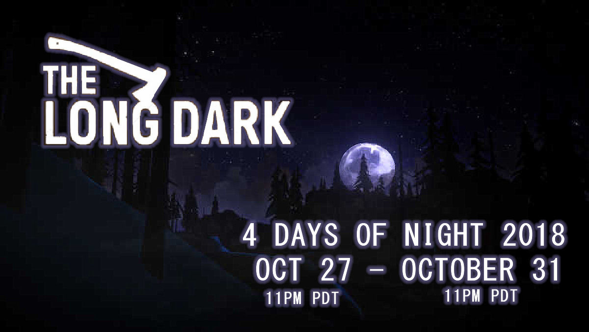 The Long Dark: 4 Days of Night 2018