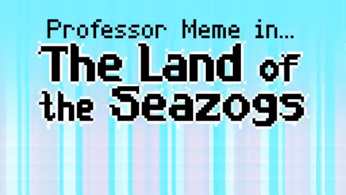 Journey to The Land of the Seazogs