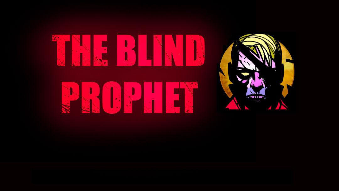 The Blind Prophet Sees an Announcement