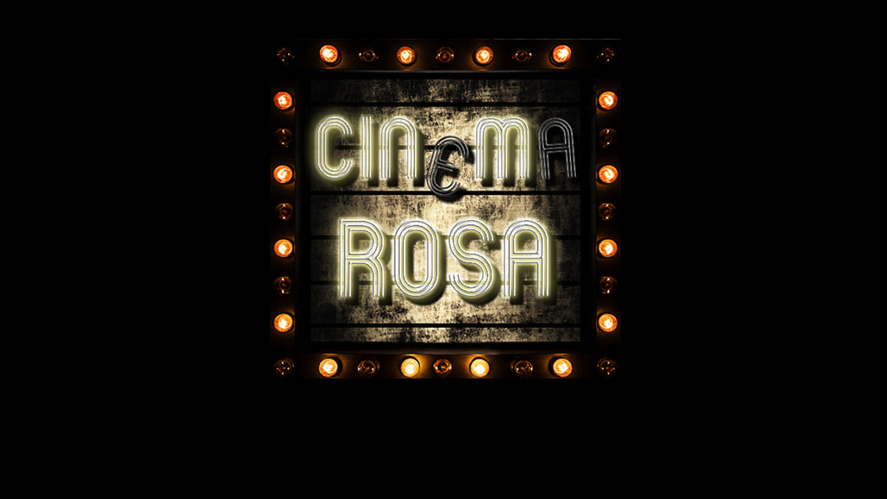 The Cinema Rosa Review