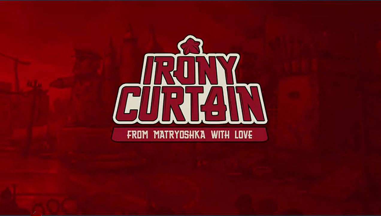 Irony Curtain: From Matryoshka with Love Opens May 16th