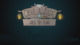 Chook & Sosig: Walk the Plank Review
