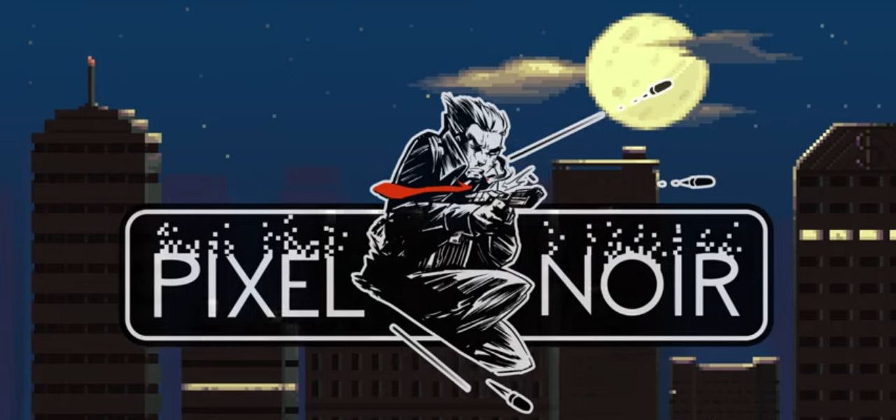 At Long Last, Pixel Noir Hits Early Access