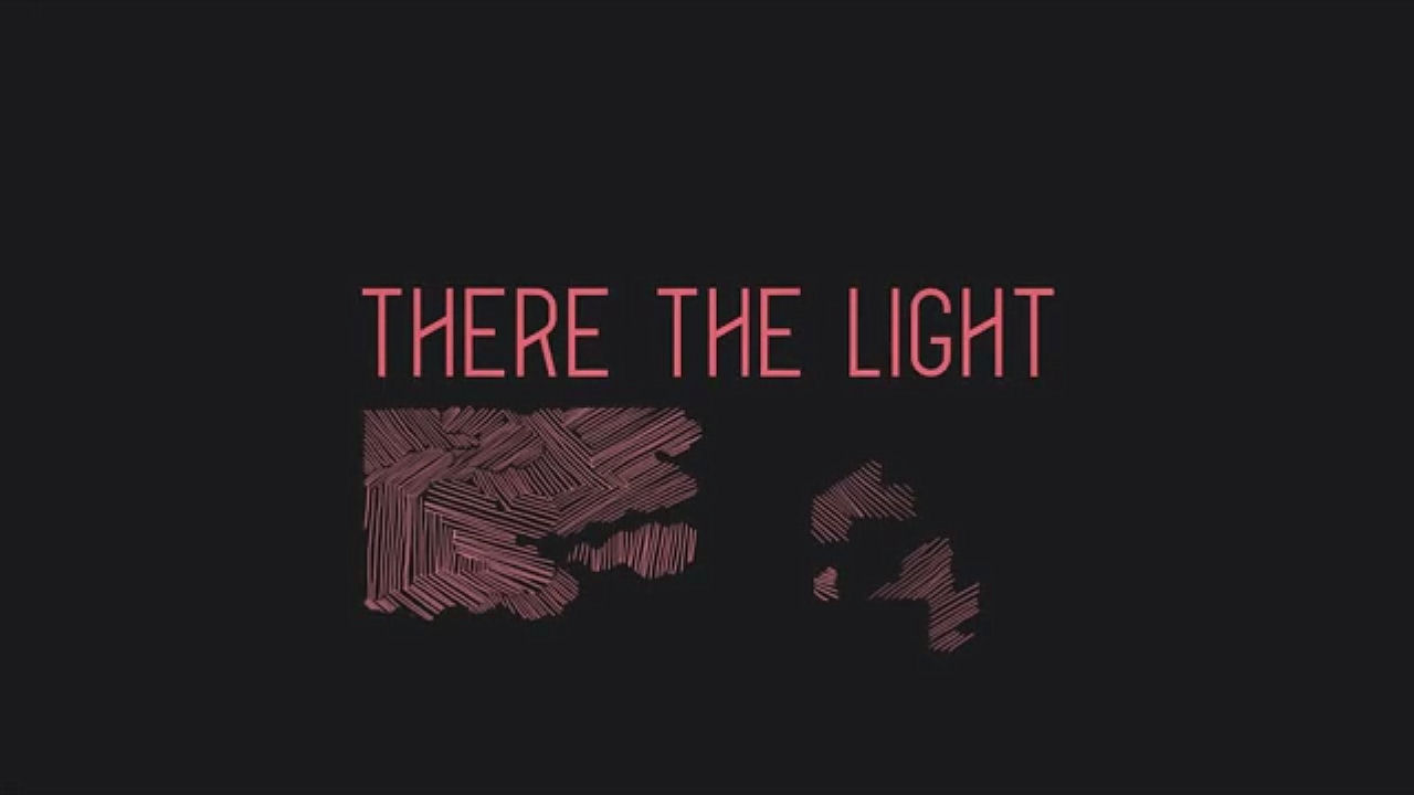 There The Light Review