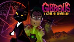 Gibbous: A Cthulhu Adventure Review