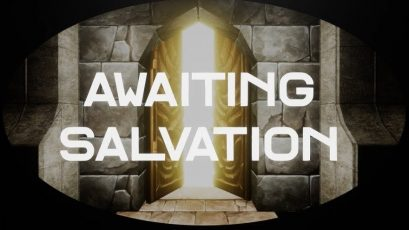 Awaiting Salvation Review